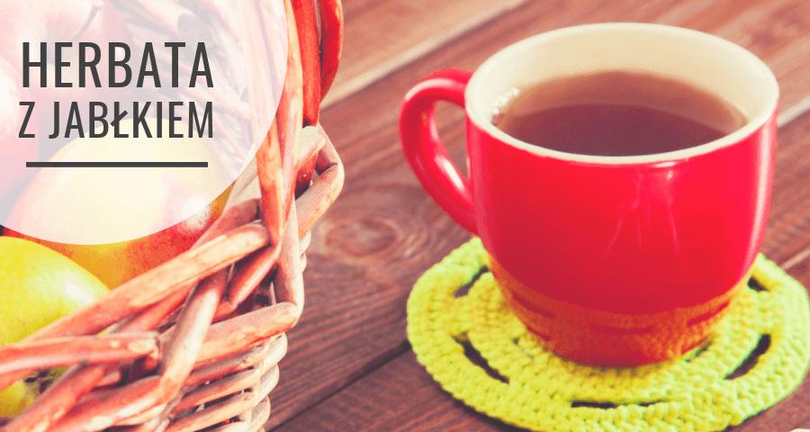 Herbata z jabłkiem i cynamonem - herbatka jesienna