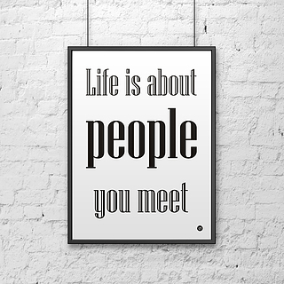 Plakat z napisami dekoracyjny DEKOSIGN LIFE IS ABOUT PEOPLE YOU MEET  70 x 50 cm