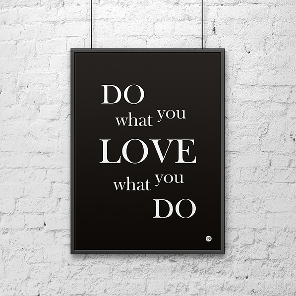 Plakat z napisami dekoracyjny DEKOSIGN DO WHAT YOU LOVE WHAT YOU DO 70 x 50 cm