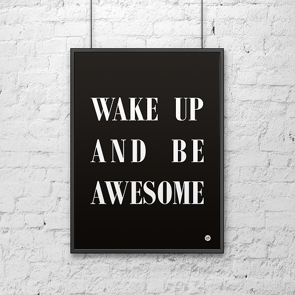 Plakat z napisami dekoracyjny DEKOSIGN WAKE UP AND BE AWESOME 70 x 50 cm